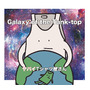Galaxy of the Tank-top/ ヤバイTシャツ屋さん